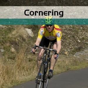 Cornering